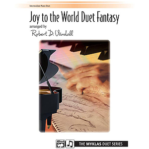 Joy To the World Duet Fantasy (1P, 4H)