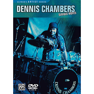 Dennis Chambers Serious Moves (DVD)