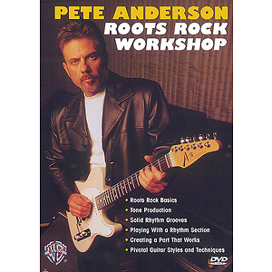 Pete Anderson - Roots Rock Workshop DVD