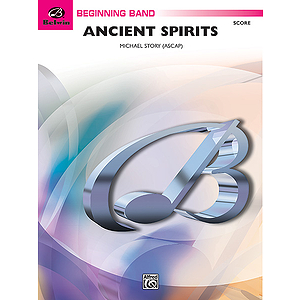 Ancient Spirits - Conductor&#039;s Score