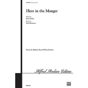 Here in The Manger - SATB
