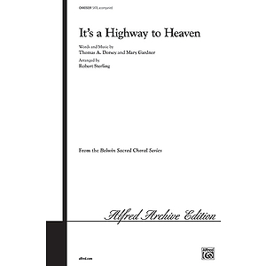 It's A Highway To Heaven - SATB