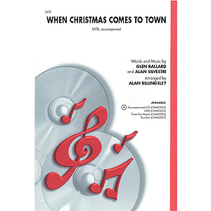 When Christmas Comes To Town (From the Polar Express) - SATB