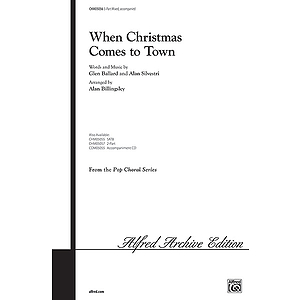 When Christmas Comes To Town (From the Polar Express) - Three-Part Mixed