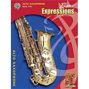 Band Expressions, Level 2 Alto Saxophone