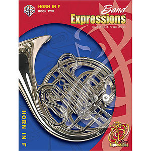 Band Expressions, Level 2 Horn in F