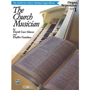 Church Musician Organ Repertoire, Level 1