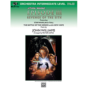 Star Wars Episode III: Revenge of The Sith (Intermediate/Full String Orchestra)
