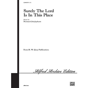 Surely the Lord Is in This Place SATB