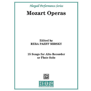15 Songs From the Operas of Mozart Alto Recorder Solo