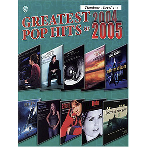 Greatest Pop Hits 2004-2005 Trombone