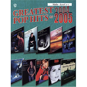Greatest Pop Hits 2004-2005 (Violin)