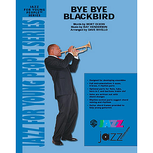 Bye Bye Blackbird - Grade 3 Jazz Ensemble W/CD