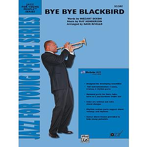 Bye Bye Blackbird - Conductor's Score