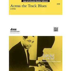 Across the Track Blues - Conductor's Score