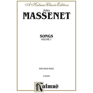 Massenet Songs, Volume 1 - High Voice