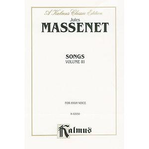Massenet Songs, Volume 3 - High Voice