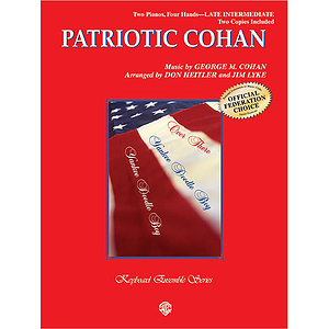 Patriotic Cohan, A Medley Yankee Doodle Boy, Over There, and You're A Grand Old Flag