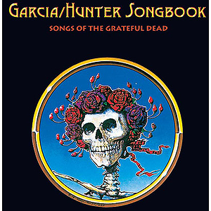 Grateful Dead - Garcia/Hunter Songbook