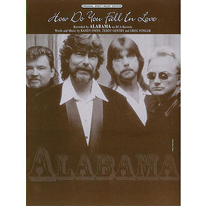 Alabama - How Do You Fall in Love