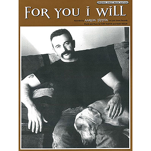 Aaron Tippin - for You I Will