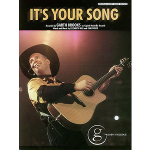 Garth Brooks - It&#039;s Your Song