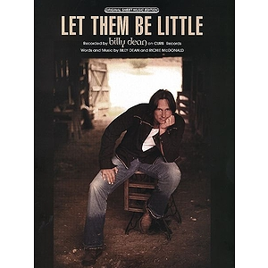 Billy Dean - Let Them Be Little