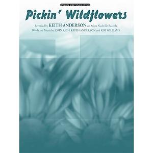 Keith Anderson - Pickin' Wildflowers