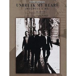 Il Divo - Unbreak My Heart (Regresa A Mi)