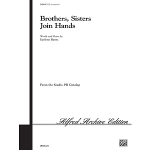 Brother, Sisters Join Hands - SATB