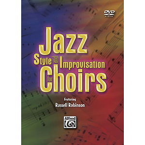 Jazz Style and Improvisation for Choirs - DVD