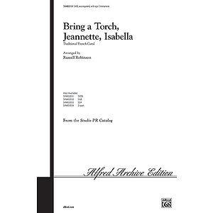 Bring A Torch Jeannette Isabella - SATB