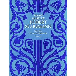 Schumann - Piano Music, Series I
