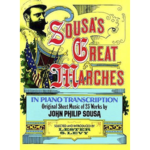 Sousa - Sousa's Great Marches in Piano Transcription