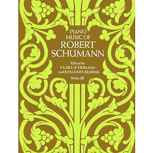 Schumann - Piano Music, Series III