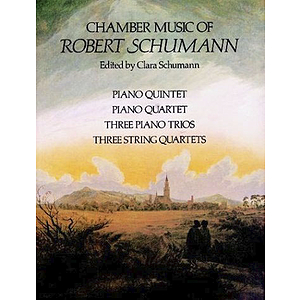Chamber Music of Robert Schumann
