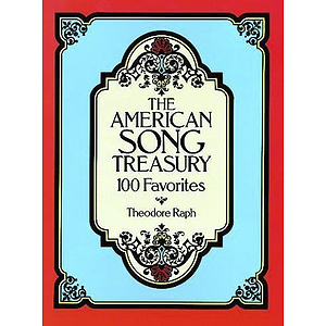 American Song Treasury: 100 Favorites