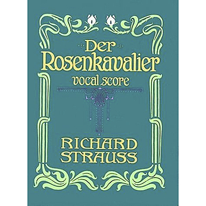 Der Rosenkavalier in Vocal Score
