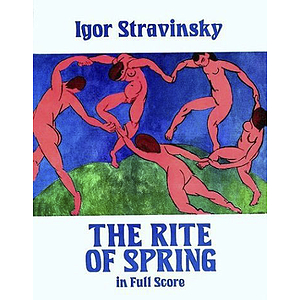 Stravinsky: the Rite of Spring in Full Score