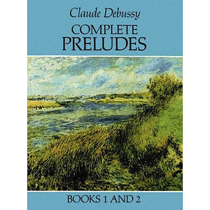 Debussy - Complete Preludes, Books 1 and 2
