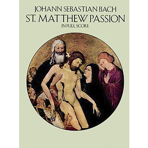 St. Matthew Passion - Full Score