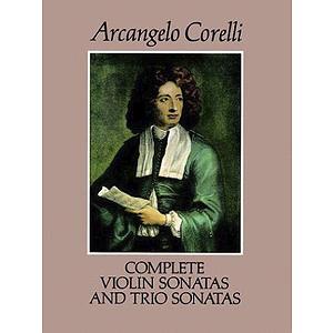 Corelli - Complete Violin Sonatas and Trio Sonatas