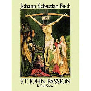 St. John Passion - Full Score