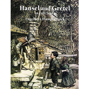 Hansel and Gretel in Full Score