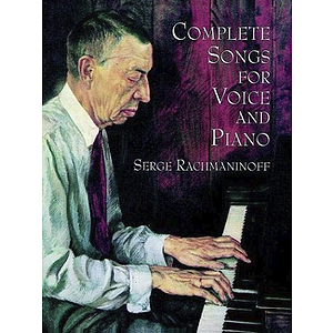 Rachmaninoff - Complete Songs for Voice and Piano