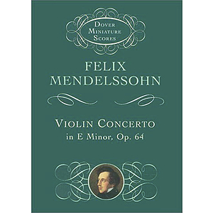 Mendelssohn - Violin Concerto in E Minor