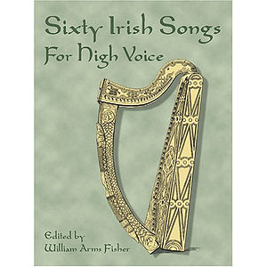 60 Irish Folk Songs for High Voice