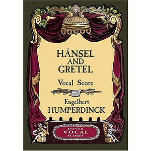 Hansel &amp; Gretel in Vocal Score