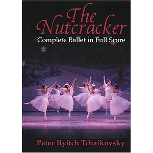 The Nutcracker in Full Score