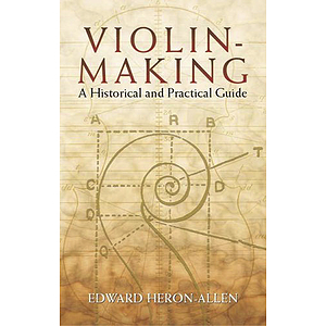Violin Making: Historical Guide